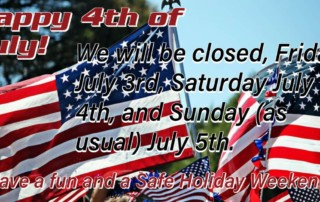 Independence Day 2020 Hours. We will be closed From Friday July 3rd through Sunday (as usual) July 5th reopening Monday July 6th.