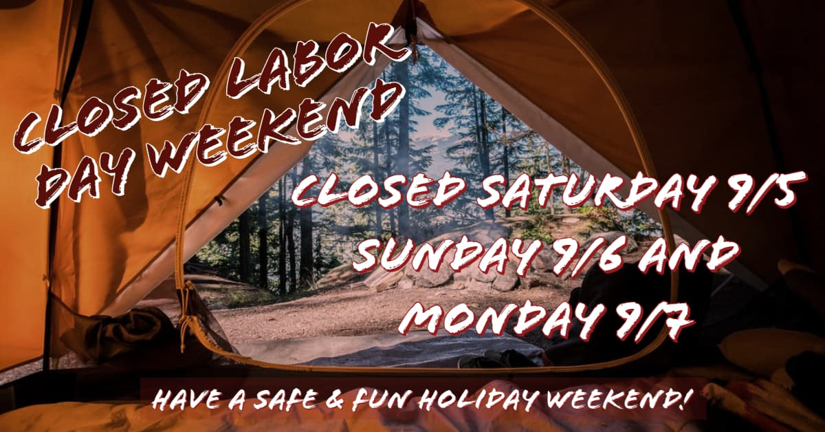 Closed Sat 9/5, Sun 9/6 & Mon 9/7